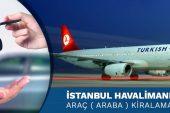 İstanbul Havalimanı Araç Kiralama | www.adorenty.com